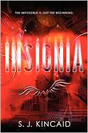 Insignia by S. J. Kincaid: Book Cover