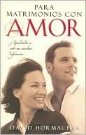download Para Matrimonios Con Amor : Aprendiendo a vivir con nuestras diferencias book
