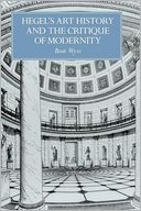 download Hegel's Art History and the Critique of Modernity book
