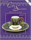 download Collectible Cups and Saucers Book II : Identification and Values book