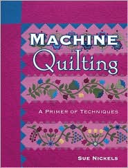 Machine Quilting by Sue Nickels: Book Cover