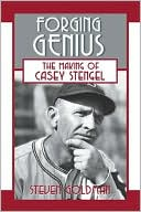 download Forging Genius : The Making of Casey Stengel book