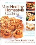 More Healthy Homestyle Cooking by Evelyn Tribole: Book Cover