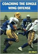 download Coaching the Single Wing Offense book
