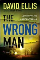 The Wrong Man (Jason Kolarich Series #3) by David Ellis: NOOK Book Cover