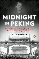 Midnight in Peking by Paul French: NOOK Book Cover
