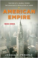 American Empire by Joshua B. Freeman: NOOK Book Cover
