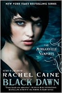 Black Dawn (Morganville Vampires Series #12) by Rachel Caine: NOOK Book Cover