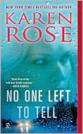 No One Left to Tell by Karen Rose: NOOK Book Cover