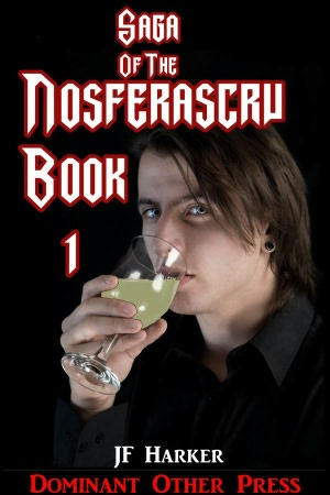 Saga of the Nosferascru (gay vampire erotica bundle). nookbook