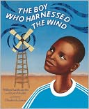 The Boy Who Harnessed the Wind by William Kamkwamba: NOOK Kids Cover