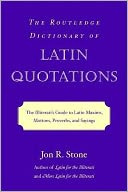 Routledge Dictionary of Latin Quotations by Jon Stone: NOOK Book Cover