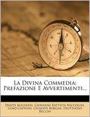 download La Divina Commedia : Prefazione E Avvertimenti... book