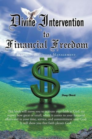 Divine Intervention to Financial Freedom Personal Financial Management cover