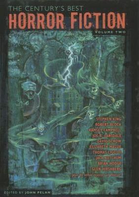Download books free pdf file The Century's Best Horror Fiction Volume Two 9781587671722 (English literature) MOBI by John Pelan