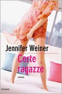 Certe ragazze (Certain Girls) by Jennifer Weiner: NOOK Book Cover