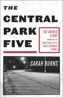 The Central Park Five by Sarah Burns: Book Cover