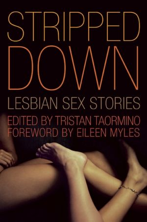 Stripped Down: Lesbian Sex Stories. Close