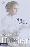Patterns of Love (Coming to America Series #2) by Robin Lee Hatcher: NOOK Book Cover