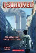 I Survived the Attacks of September 11, 2001 (I Survived Series #6) by Lauren Tarshis: Book Cover