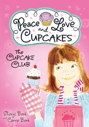 Cupcake Club: Peace, Love, and Cupcakes