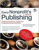 Every Nonprofit's Guide to Publishing by Cheryl Woodard: Book Cover