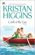 Catch of the Day by Kristan Higgins: NOOK Book Cover