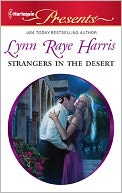 Strangers in the Desert (Harlequin Presents Series #3051) by Lynn Raye Harris: NOOK Book Cover
