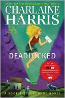 Deadlocked (Sookie Stackhouse / Southern Vampire Series #12) by Charlaine Harris: Book Cover
