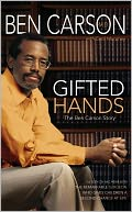 Gifted Hands by Ben Carson, M.D.: NOOK Book Cover