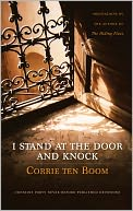 I Stand at the Door and Knock by Corrie ten Boom: NOOK Book Cover