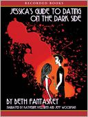 Jessica's Guide to Dating on the Dark Side by Beth Fantaskey: Audio Book Cover