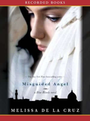 Melissa De La Cruz - Misguided Angel Audiobook