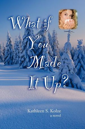 What if You Made It Up?