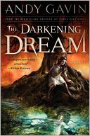 The Darkening Dream by Andy Gavin: Book Cover
