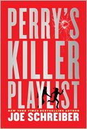 Perry's Killer Playlist by Joe Schreiber: Book Cover