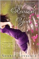 The Reason is You by Sharla Lovelace: Book Cover
