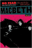 Macbeth (No Fear Shakespeare Graphic Novels Series) by SparkNotes Editors: Book Cover