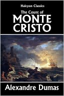 The Count of Monte Cristo by Alexandre Dumas [Unabridged Edition] by Alexandre Dumas: NOOK Book Cover