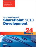 download Sams Teach Yourself SharePoint 2010 Development in 24 Hours book