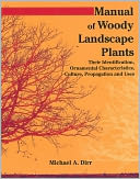 Manual of Woody Landscape Plants by Michael A. Dirr: Book Cover