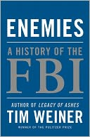 Enemies by Tim Weiner: NOOK Book Cover