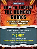 How to Survive The Hunger Games by Lois H. Gresh: NOOK Book Cover