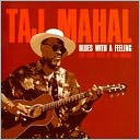 Blues With A Feeling: The Very Best Of Taj Mahal by Taj Mahal: CD Cover