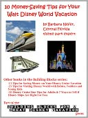 10 Money-Saving Tips for Your Walt Disney World Vacation by Barbara Nefer: NOOK Book Cover