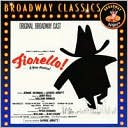 Fiorello! [Original Broadway Cast Recording] by Original Broadway Cast: CD Cover