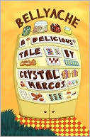 Bellyache by Crystal Marcos: Book Cover