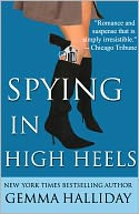 Spying in High Heels (a cozy chick-lit mystery) by Gemma Halliday: NOOK Book Cover