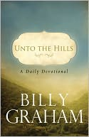 Unto the Hills by Billy Graham: NOOK Book Cover
