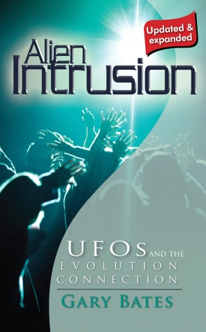 Alien Intrusion: UFOs and the evolution connection (updated & expanded)